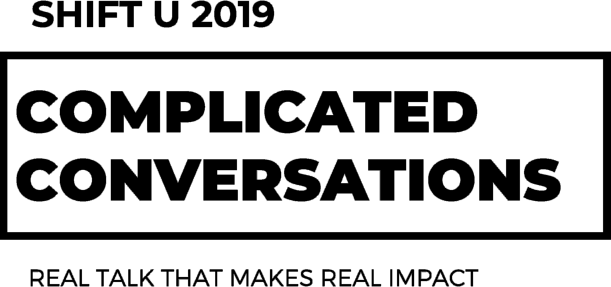 SHIFT U - Complicated Conversations Black