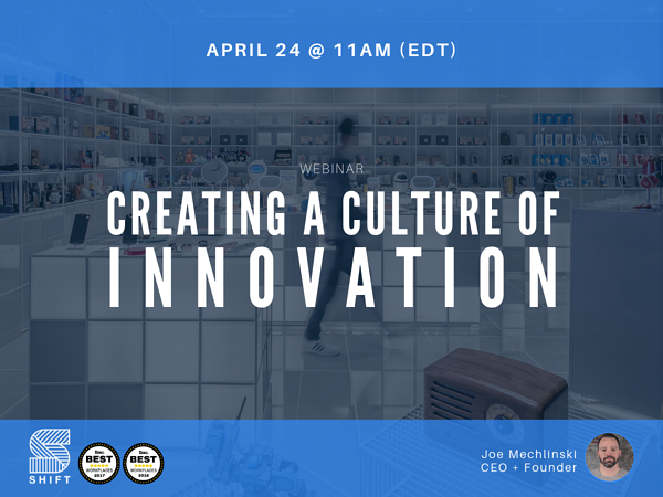 Creating a Culture of Innovation - Training Webinar - Joe Mechlinski