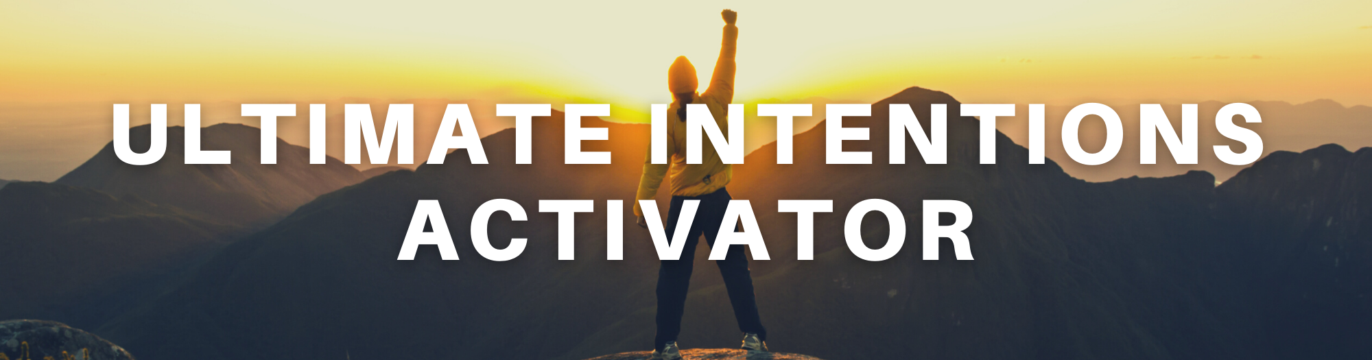 Ultimate Intentions Activator